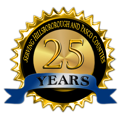 Serving Hillsborough and Pasco County Florida for Over 25 Years!